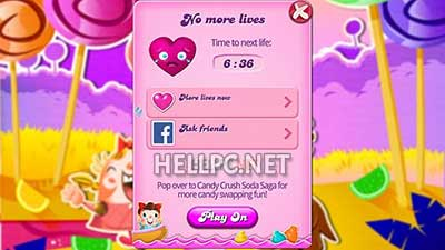 Play Candy Crush until you are out of Lives