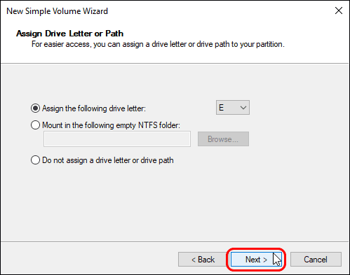 Assign A Drive Letter For New Volume And Click Next