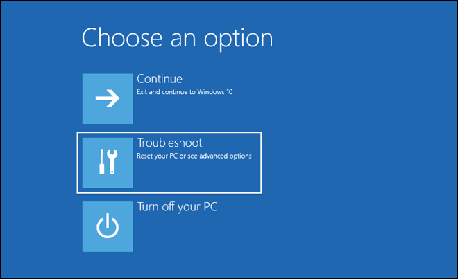 Select Troubleshoot From Advanced Startup Options