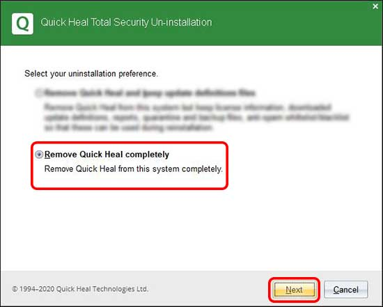 Select remove completely and click next to completely remove quick heal
