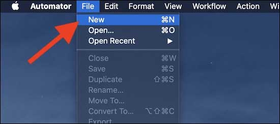In Automator Click On File And Then Select New From Menu to create quick action to resize images on Mac