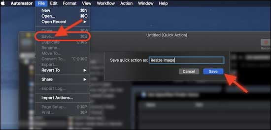 Save The Quick Action As Resize Images. We will use this action to resize images on Mac