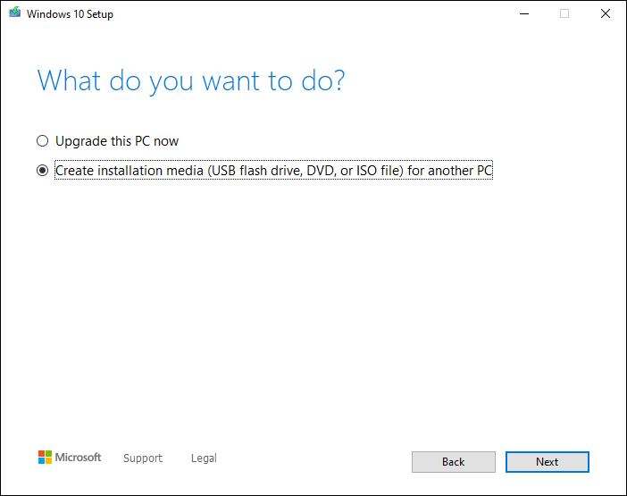 Select Create Installation Media For Another Pc And Click Next