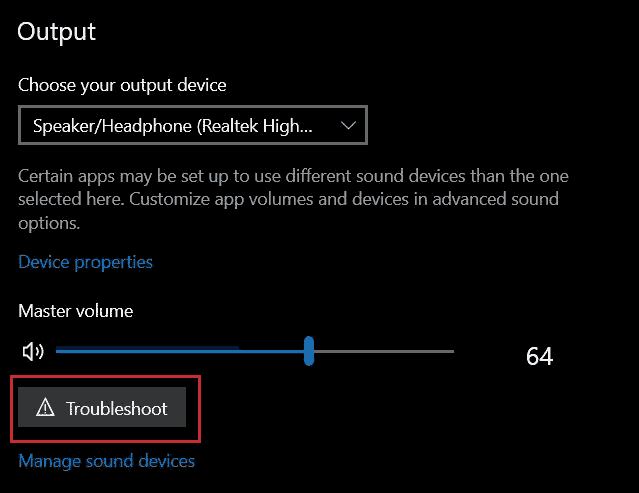 Click On Troubleshoot To Check Sound Issues and fix headphones not working on Windows 10