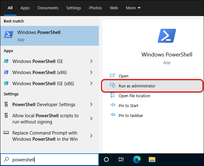 Search For Powershell In Start And Select Run As Administrator