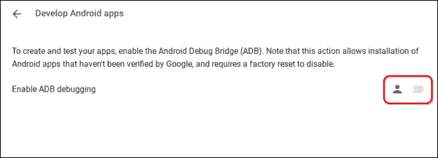 Enable Adb Debugging In Chromebook To Sideload Android Apps Apks