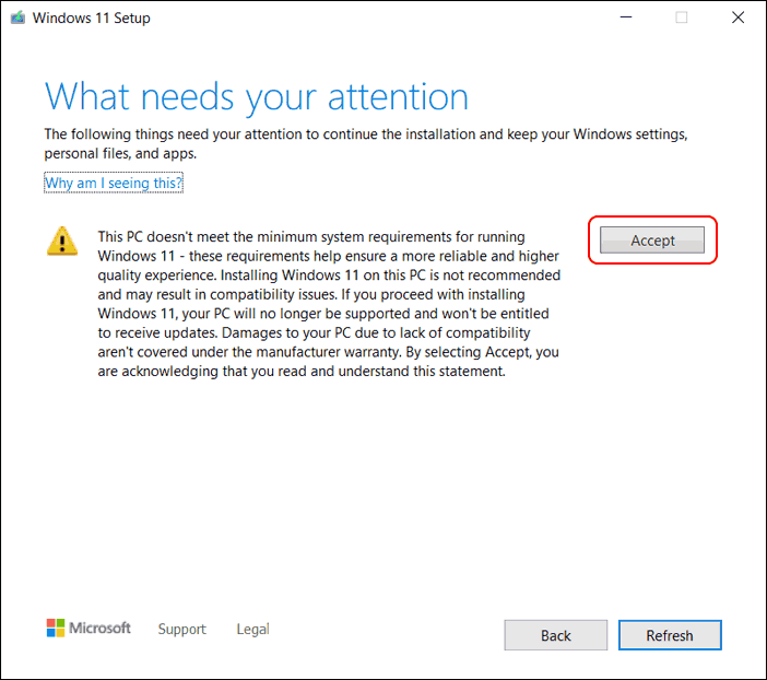 Accept The Warning While Windows 11 Installation - bypass tpm and cpu requirements