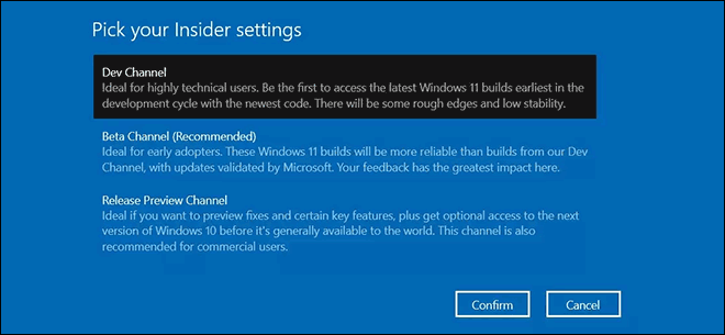 Select Windows 11 Insider Channel And Click Confirm